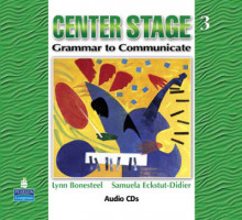 Center Stage 3: Grammar to Communicate, Audio CD av Lynn Bonesteel og Samuela Eckstut (Lydkassett)