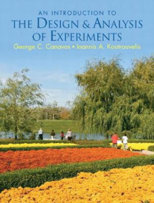 Introduction to the Design and Analysis of Experiments av George C. Canavos og John A. Koutrouvelis (Innbundet)