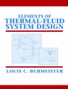 Elements of Thermal-Fluid System Design av Louis C. Burmeister (Innbundet)