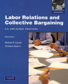 Labor Relations and Collective Bargaining av Michael R. Carrell og Christina Heavrin (Heftet)