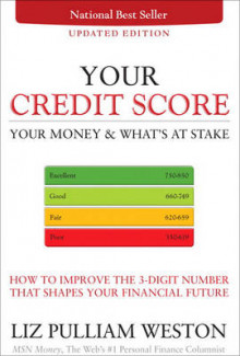 Your Credit Score, Your Money and What's at Stake av Liz Pulliam Weston (Heftet)