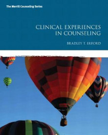 Clinical Experiences in Counseling av Bradley T. Erford (Heftet)