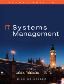 IT Systems Management av Rich Schiesser (Innbundet)