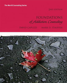 Foundations of Addiction Counseling av Dave Capuzzi og Mark D. Stauffer (Heftet)