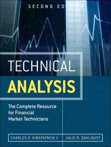 Technical Analysis av Charles D. Kirkpatrick og Julie R. Dahlquist (Innbundet)