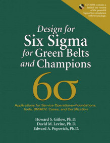 Design for Six Sigma for Green Belts and Champions av Howard S. Gitlow, David M. Levine og Edward A. Popovich (Heftet)