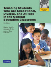 Teaching Students Who are Exceptional, Diverse, and at Risk in the General Education Classroom av Candace S. Bos, Jeanne Shay Schumm og Sharon Vaughn (Heftet)
