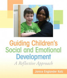 Guiding Children's Social and Emotional Development av Janice E. Katz og Mary Jane Eisenhauer (Heftet)