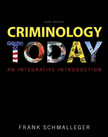 Criminology Today av Frank Schmalleger (Innbundet)