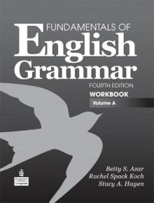 A Fundamentals of English Grammar Workbook: Volume A av Betty Schrampfer Azar og Stacy A. Hagen (Heftet)