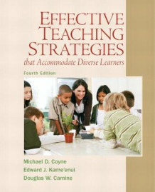Effective Teaching Strategies That Accommodate Diverse Learners av Michael D. Coyne, Douglas W. Carnine og Edward J. Kameenui (Heftet)