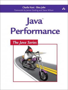 Java Performance av Charlie Hunt, Paul Hohensee, Binu John og David Dagastine (Heftet)