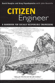 Citizen Engineer av David Douglas, Greg Papadopoulos og John Boutelle (Heftet)