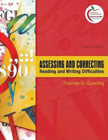 Assessing and Correcting Reading and Writing Difficulties av Thomas G. Gunning (Innbundet)