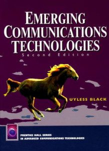 Emerging Communications Technologies av Uyless N. Black (Innbundet)