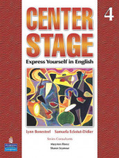 Center Stage 4 Student Book with Life Skills & Test Prep 4 av Lynn Bonesteel og Samuela Eckstut (Heftet)