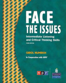 Face the Issues: Intermediate Listening and Critical Thinking Skills (student Book and Classroom Audio CD) av Carol Numrich (Blandet mediaprodukt)