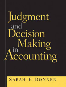 Judgment and Decision Making in Accounting av Sarah E. Bonner (Heftet)
