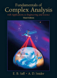 Fundamentals of Complex Analysis with Applications to Engineering, Science, and Mathematics av Edward B. Saff og Arthur David Snider (Innbundet)