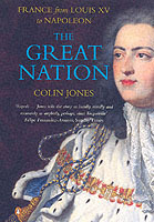 The Great Nation: France from Louis XV to Napoleon: France from Louis XV to Napoleon av Colin Jones (Heftet)