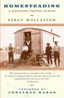 Homesteading av Percy Wollaston (Heftet)