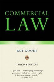 Commercial Law av Professor Sir Roy Goode og Ewan McKendrick (Heftet)