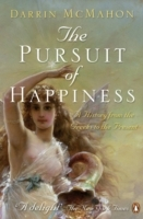 The Pursuit of Happiness av Darrin M. McMahon (Heftet)
