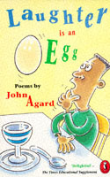 Laughter is an Egg av John Agard (Heftet)