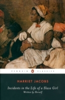 Incidents in the Life of a Slave Girl: AND A True Life of Slavery av Harriet A. Jacobs og John S. Jacobs (Heftet)