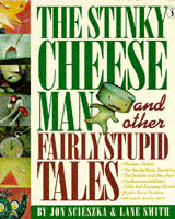 The Stinky Cheese Man and Other Fairly Stupid Tales av Jon Scieszka og Lane Smith (Heftet)