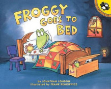 Froggy Goes to Bed av Jonathan London (Heftet)
