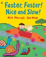 Faster, Faster, Nice and Slow av Nick Sharratt og Sue Heap (Heftet)