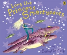 Long Live Princess Smartypants av Babette Cole (Heftet)