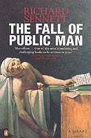 The Fall of Public Man av Richard Sennett (Heftet)