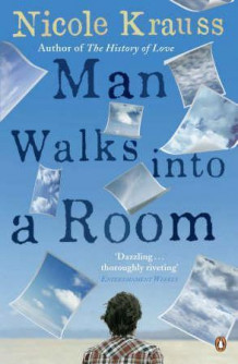 Man walks into a room av Nicole Krauss (Heftet)
