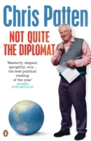 Not Quite the Diplomat av Chris Patten (Heftet)