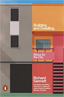 Building and Dwelling av Richard Sennett (Heftet)