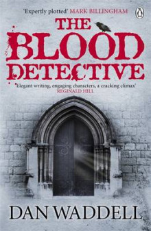 The Blood Detective av Dan Waddell (Heftet)