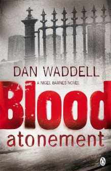 Blood atonement av Dan Waddell (Heftet)
