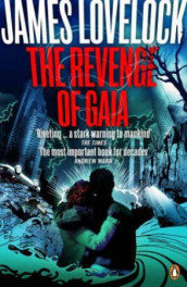 The revenge of Gaia av James Lovelock (Heftet)