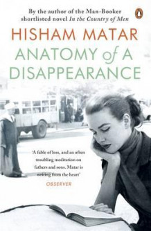 Anatomy of a disappearance av Hisham Matar (Heftet)