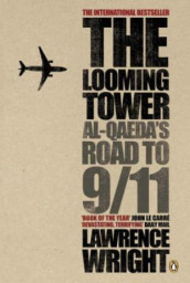 The looming tower av Lawrence Wright (Heftet)