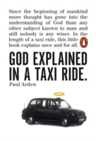 God explained in a taxi ride av Paul Arden (Heftet)