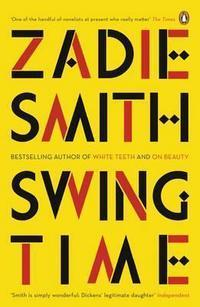 Swing time av Zadie Smith (Heftet)