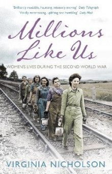 Millions Like Us av Virginia Nicholson (Heftet)