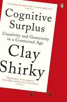 Cognitive Surplus av Clay Shirky (Heftet)