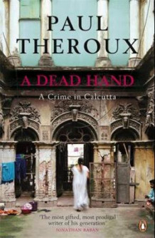 Dead hand av Paul Theroux (Heftet)