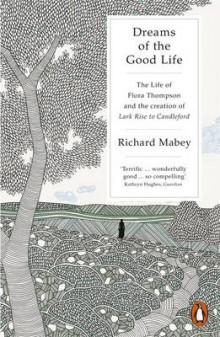 Dreams of the Good Life av Richard Mabey (Heftet)