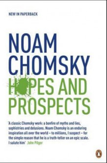 Hopes and prospects av Noam Chomsky (Heftet)