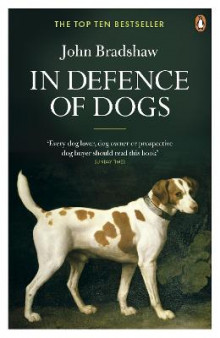 In Defence of Dogs av John Bradshaw (Heftet)